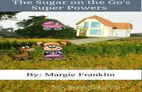 The Sugar on the Go's Super Powers
