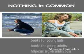 Nothing in Common by Margie Franklin